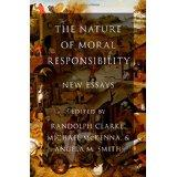 The Nature of Moral Responsibility ed. Clarke